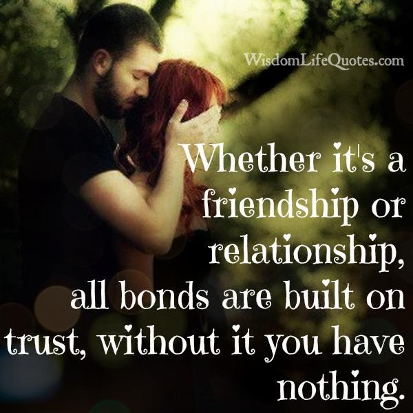 All relationships are built on trust