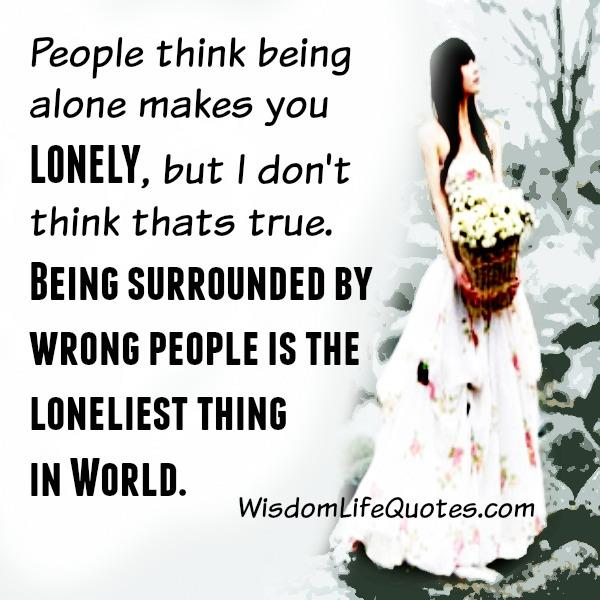 Being surrounded by wrong people