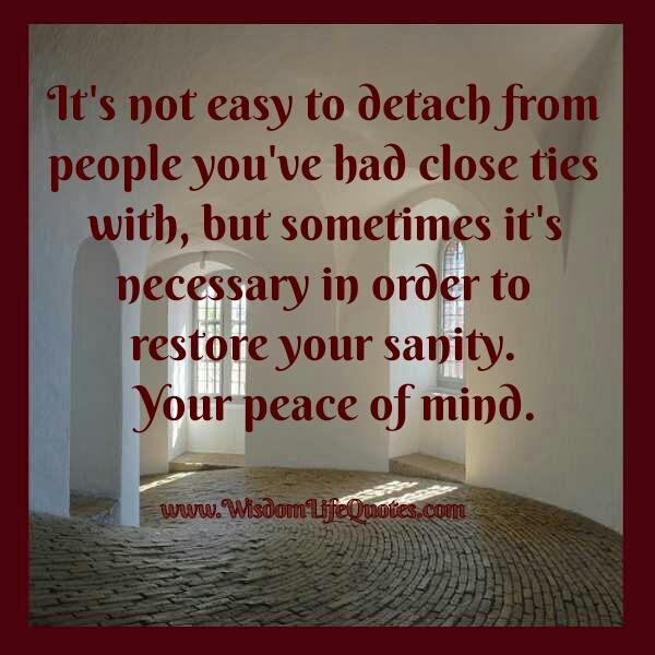 Detaching from people you had close ties with