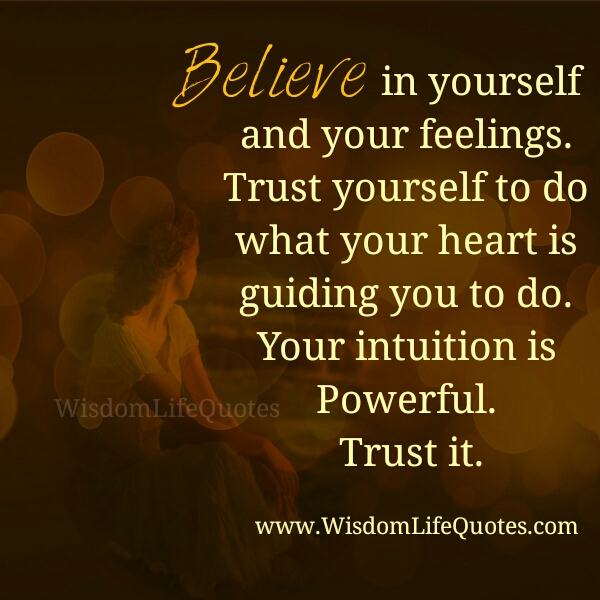 Do what your Heart is guiding you to do