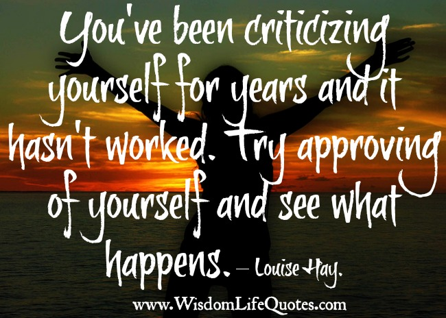 Don't criticizing yourself for years