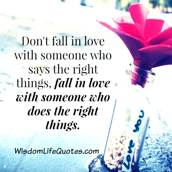 Fall in Love with someone who does the right things