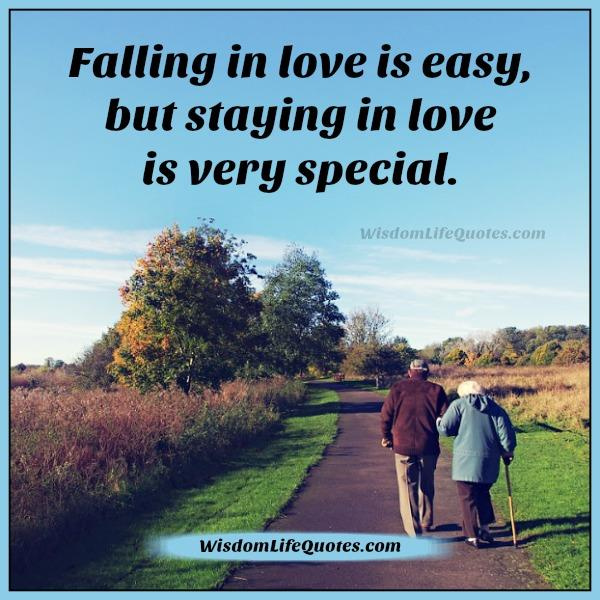 Falling In Love Is Easy But Staying In Love Quotes: Falling In Love Is Easy