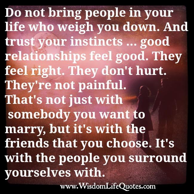 Good relationships feel good