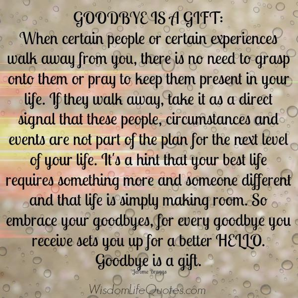 Goodbye is a Gift