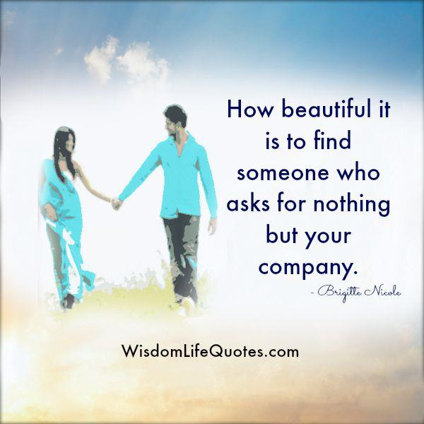 How beautiful it is to find someone?