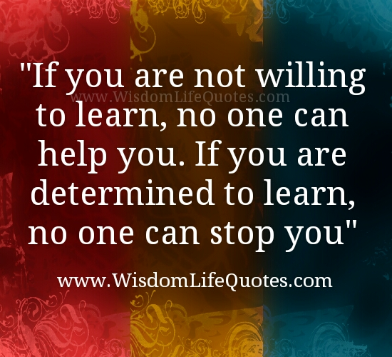 Be determined to Learn