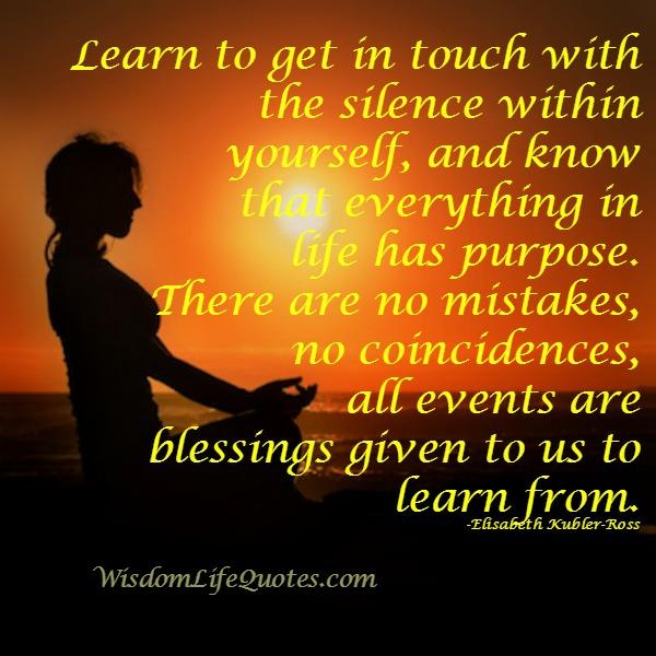 Learn to get in touch with the silence within yourself
