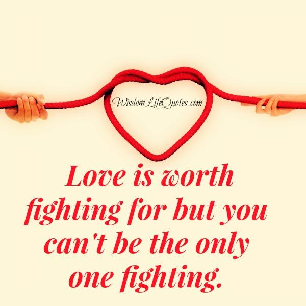 Love is worth fighting for