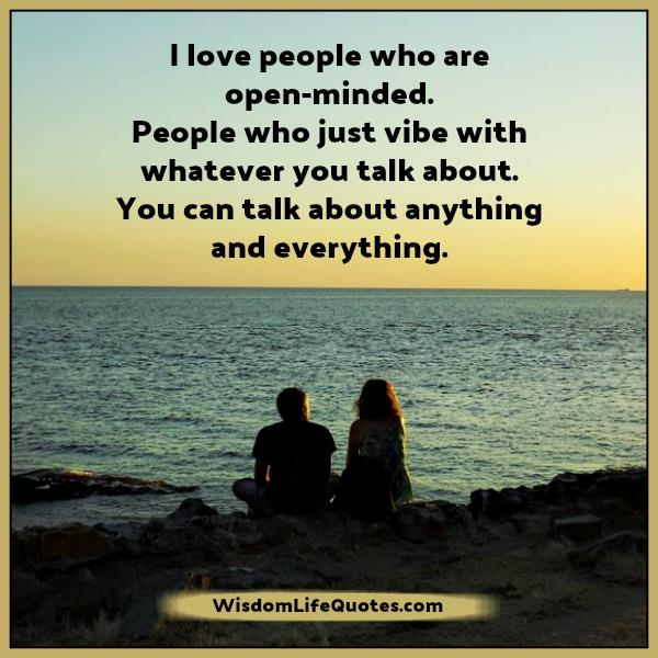 Open Minded Quotes New Love People Who Are Open Minded Wisdom Life Quotes