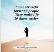Love Straight Forward People