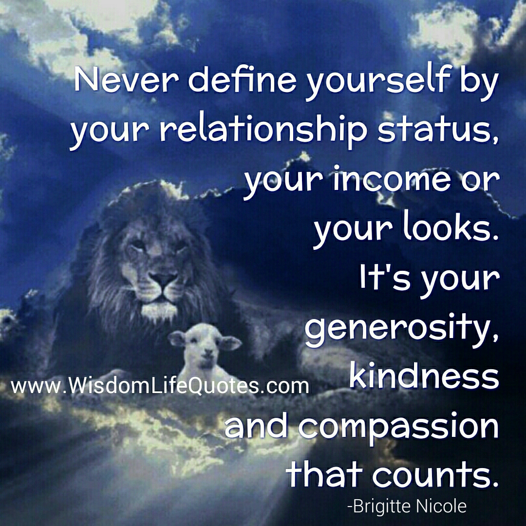 Never define yourself by your relationship status