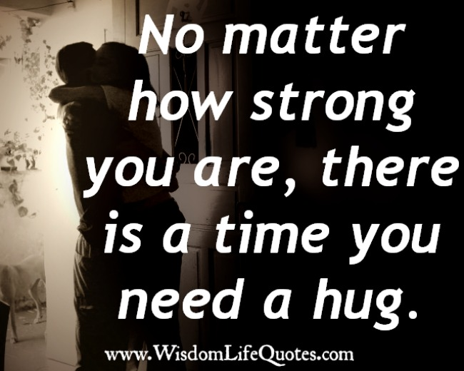No matter how strong you are