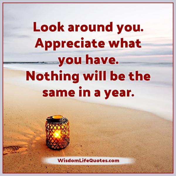 Life Quotes Com Impressive Nothing Will Be The Same In A Year  Wisdom Life Quotes