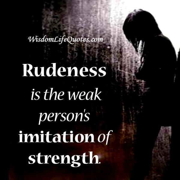 Quotes on rudeness in love