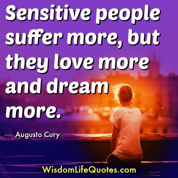 Sensitive people suffer more