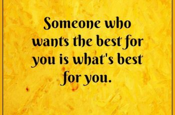 someone-who-wants-the-best-for-you