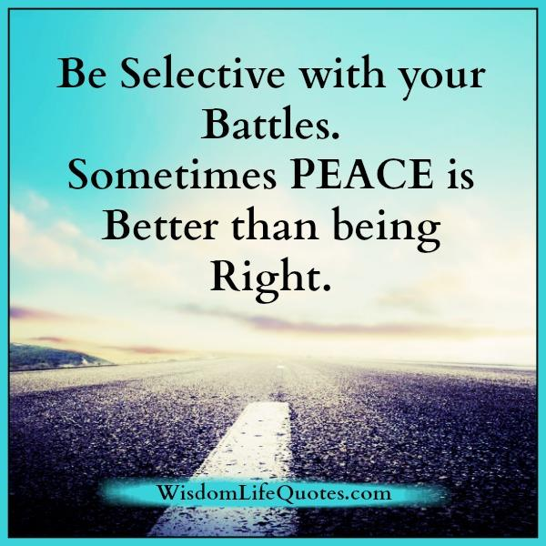 Sometimes Peace Is Better Than Being Right
