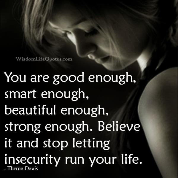Stop letting insecurity run your life