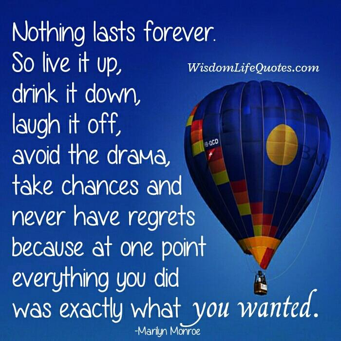 Take chances & never have regrets in life