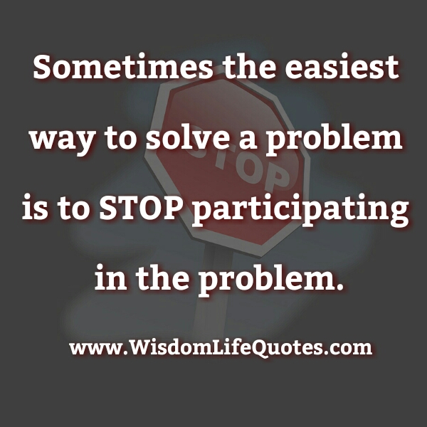 The easiest way to solve a problem in your Life