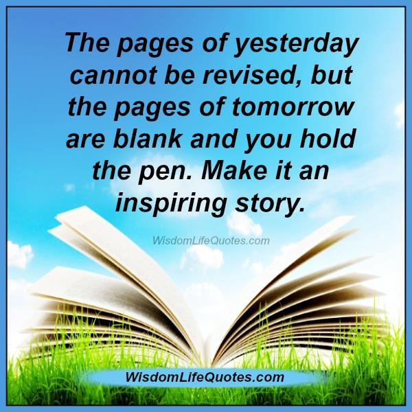 the-pages-of-yesterday-cant-be-revised