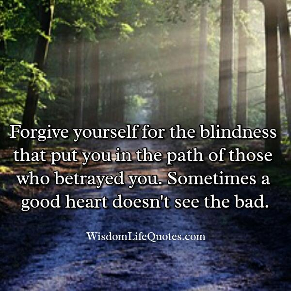 Those who betrayed you in your life