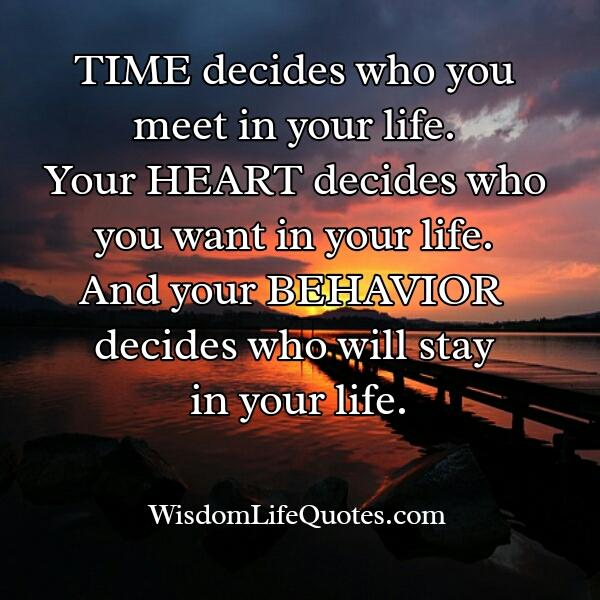 time decides who you will meet in your life