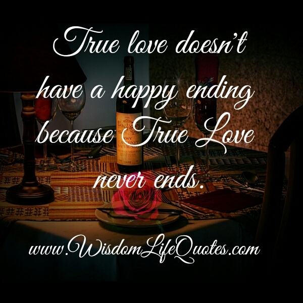 True love doesn't have a happy ending