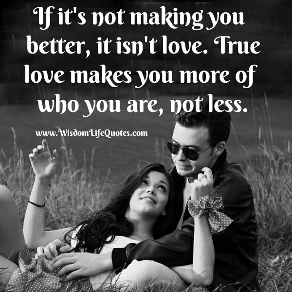 True love makes you more of who you are