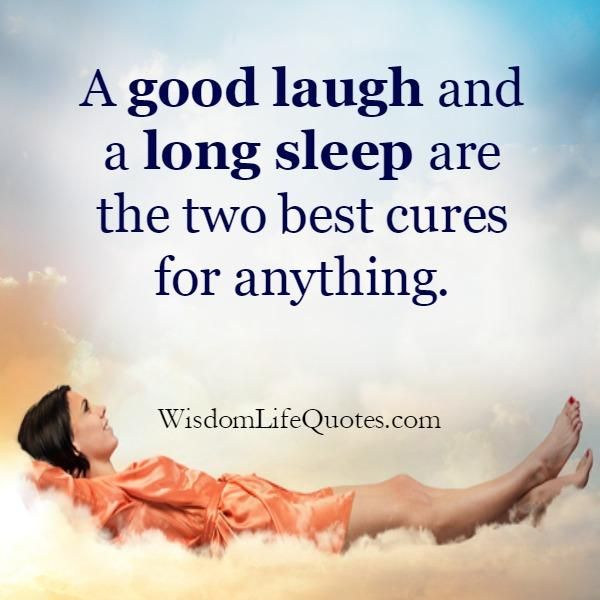 Two Best Cures for anything