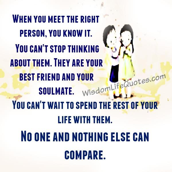 When you meet the right person in life
