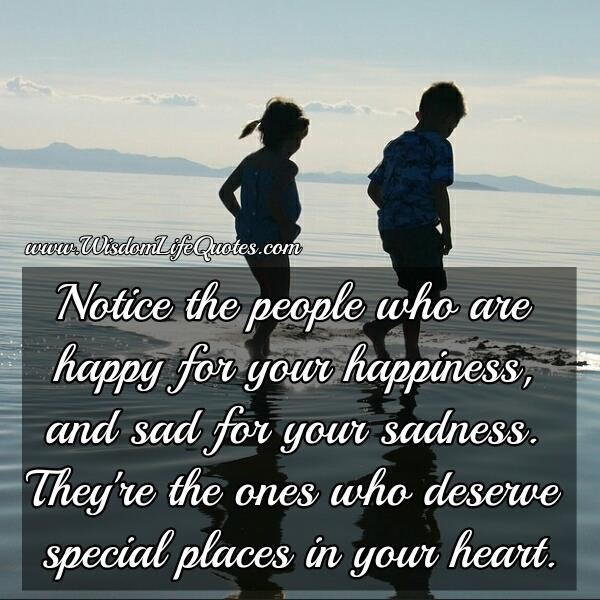 Who the ones who deserve special places in your heart?