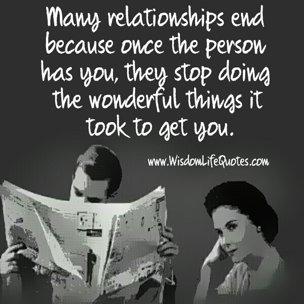 Why many relationships end?