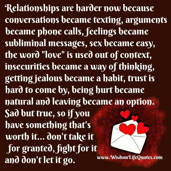 Why nowadays relationships are harder