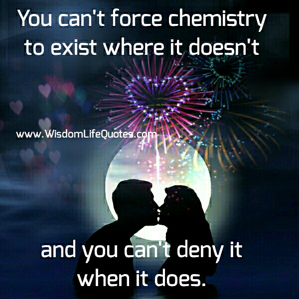 You can't force chemistry to exist where it doesn't