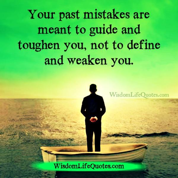 Your past mistakes are meant