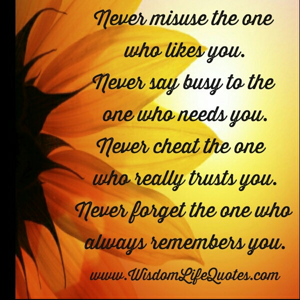 Never Cheat the one who Trusts you